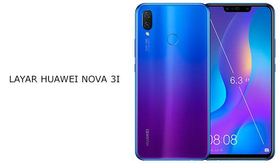 Layar Huawei Nova 3i Indonesia